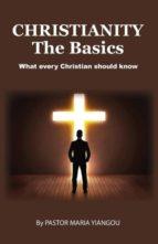 El libro de Christianity - the basics autor MARIA YIANGOU TXT!