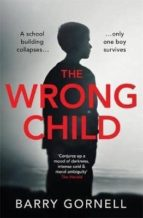 the wrong child-barry gornell-9781409171812