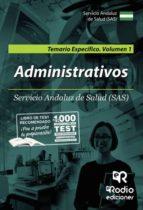 administrativo/a del servicio andaluz de salud (sas). temario específico. volumen 1 (ebook) 9781524310912