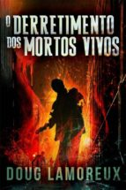 o derretimento dos mortos vivos (ebook) 9781547510412