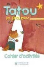 tatou le matou 2. cahier d activites-m. piquet-9782011552112