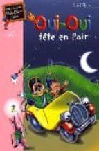 Compartir descarga de libros Oui-oui tete en l air