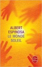 le monde soleil-albert espinosa-9782253179412