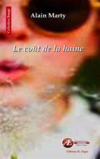 le coût de la haine (ebook) alain marty 9782359629712