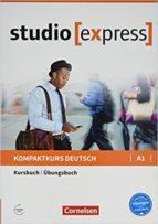 studio (express) a1: libro de curso y ejercicios hermann funk christina kuhn 9783065499712