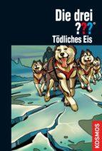 die drei ???, tödliches eis (drei fragezeichen) (ebook)-kari erlhoff-9783440129012