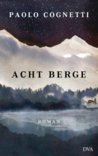 acht berge (ebook) paolo cognetti 9783641215712
