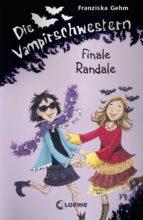 die vampirschwestern 13 - finale randale (ebook)-franziska gehm-9783732006212