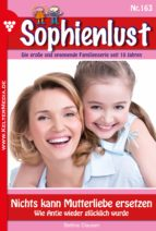 sophienlust 163 - liebesroman (ebook)-bettina clausen-9783740922412