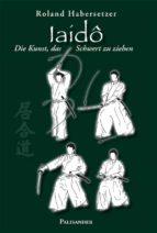 iaidô (ebook)-roland habersetzer-9783938305812