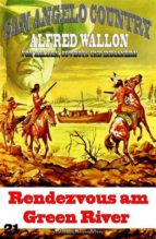 rendezvous am green river (ebook) alfred wallon 9783956174612