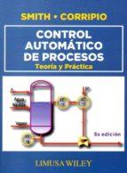 control automatico de procesos: teoria y practica-9786070507212