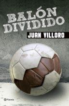 balón dividido (ebook)-juan villoro-9786070721212