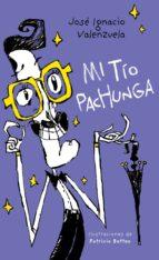 mi tío pachunga (ebook) josé ignacio valenzuela 9786073168212