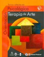 temas selectos en orientacion psicologica: terapia de arte vol.iv-9786074480412