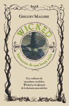 wicked: memorias de una bruja mala-gregory maguire-9788408085812