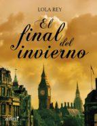 el final del invierno (ebook)-maria dolores rey gomez-9788408108412