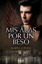 mis alas por un beso (ebook)-marta conejo-9788408126812