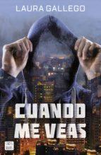 cuando me veas (ebook)-laura gallego-9788408169512