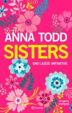 sisters. lazos infinitos (ebook)-anna todd-9788408179412