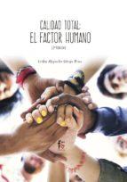 calidad total: el factor humano (2ª ed.)-carlos alejandro ortega perez-9788413013312