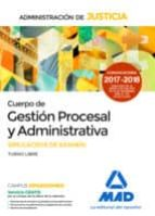 cuerpo de gestión procesal y administrativa de la administración de justicia. simulacros de examen 9788414212912