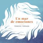 un mar de emociones francesc torralba 9788415088912