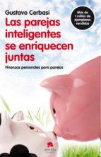 las parejas inteligentes se enriquecen juntas (ebook)-gustavo cerbasi-9788415320012