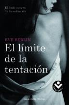 el limite de la tentacion-eve berlin-9788415410812