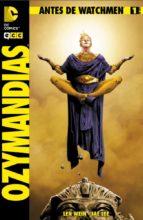 antes de watchmen: ozymandias nº 01-len wein-9788415748212