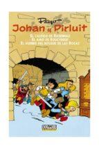 johan y pirluit nº 1: el castigo de basenhau   el amo de roucybeu f   el duende del bosque de las rocas 9788415932512