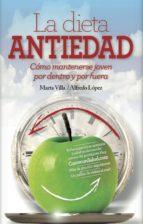 la dieta antiedad alfredo lopez marta villa 9788416002412