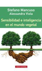 sensibilidad e inteligencia en el mundo vegetal-9788416252312