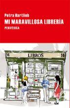 mi maravillosa librería-petra hartlieb-9788416291212