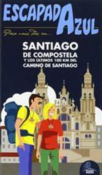 santiago de compostela 2015 (2ª ed.) (escapada azul) jesus garcia marin 9788416408412