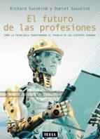el futuro de las profesiones-richard susskind-9788416511112