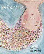 evasions-eva piquer-9788416670512