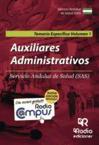 AUXILIARES ADMINISTRATIVOS DEL SAS. TEMARIO ESPECIFICO (VOL. 1) (NUEVA ED. 2016)