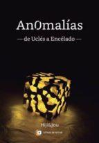 anomalias - de ucles a encelado --higinio serrano perez-jose villalba-9788416958412
