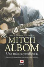 una música prodigiosa (ebook) mitch albom 9788417108212