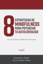 8 estrategias de mindfulness para potenciar tu autoliderazgo (ebook)-9788417169312
