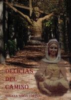 delicias del camino (ebook) 9788417295912