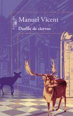 desfile de ciervos-manuel vicent-9788420403212