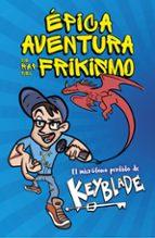 épica aventura de rap del frikismo. el micrófono perdido de keybl ade-9788420485812