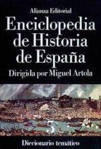 diccionario tematico: enciclopedia de historia de españa (t.v) miguel artola 9788420652412