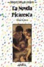 la novela picaresca antonio rey 9788420736112