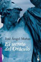 el secreto del oraculo-jose angel mañas-9788423341412