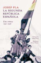 la segunda república española. una crónica, 1931-1936 (ebook)-josep pla-9788423351312