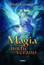 magia de una noche de verano-maite carranza-9788423694112