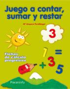 juego a contar sumar y restar 3 (educacion infantil)-9788424182212